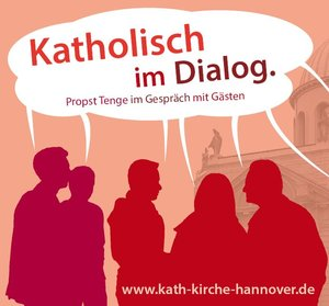 """Zum letzten Mal in diesem Jahr lädt """"Katholisch im Dialog"""" Sie herzlich ein. © pkh"""